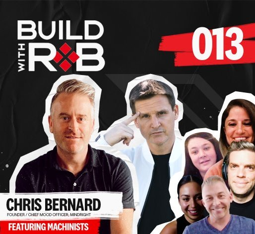 "The Next Great Mindright Product Debate feat. Chris ""Bernie"" Bernard & The Machinists"